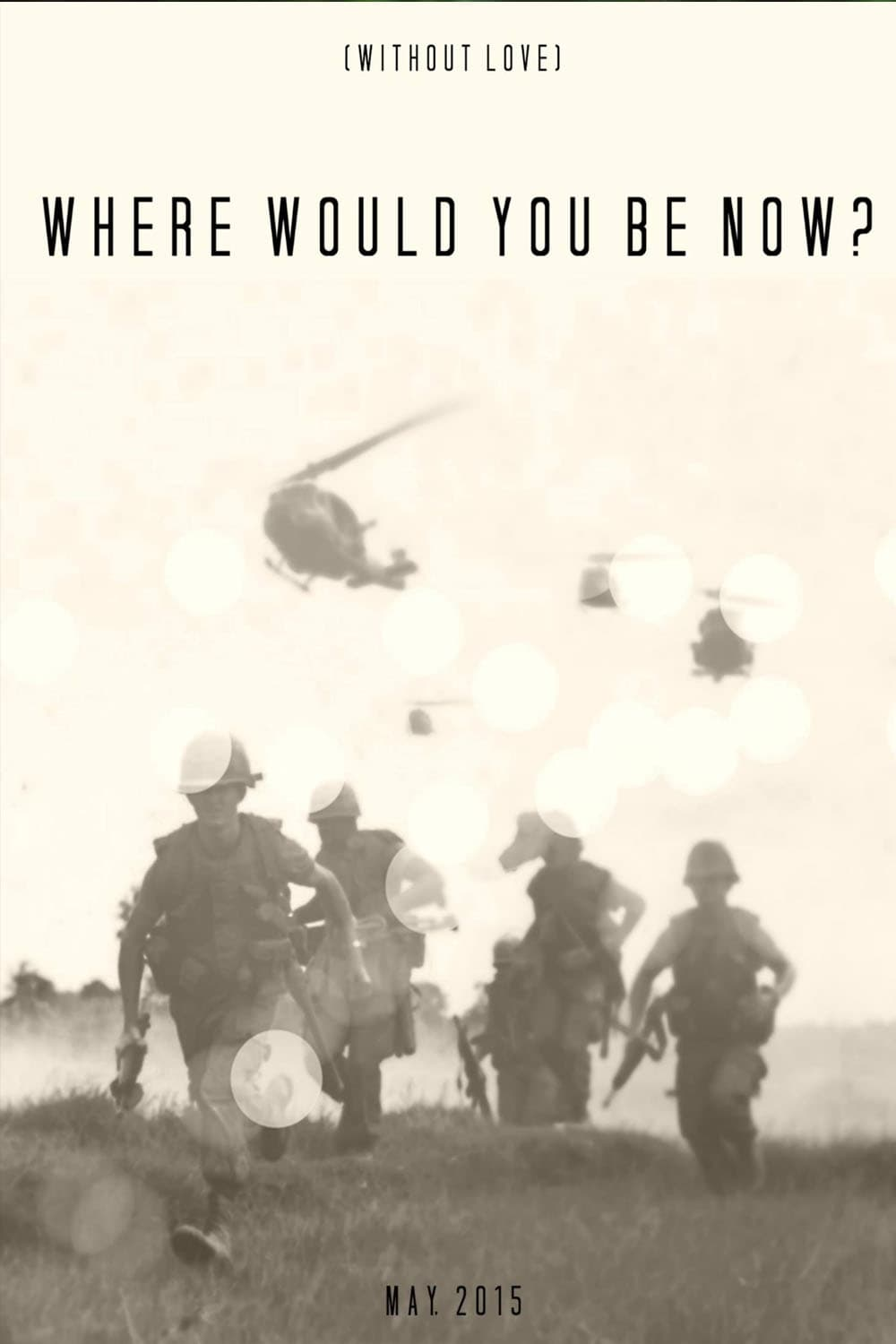 Ver Where Would You Be Now? Online HD Español ()