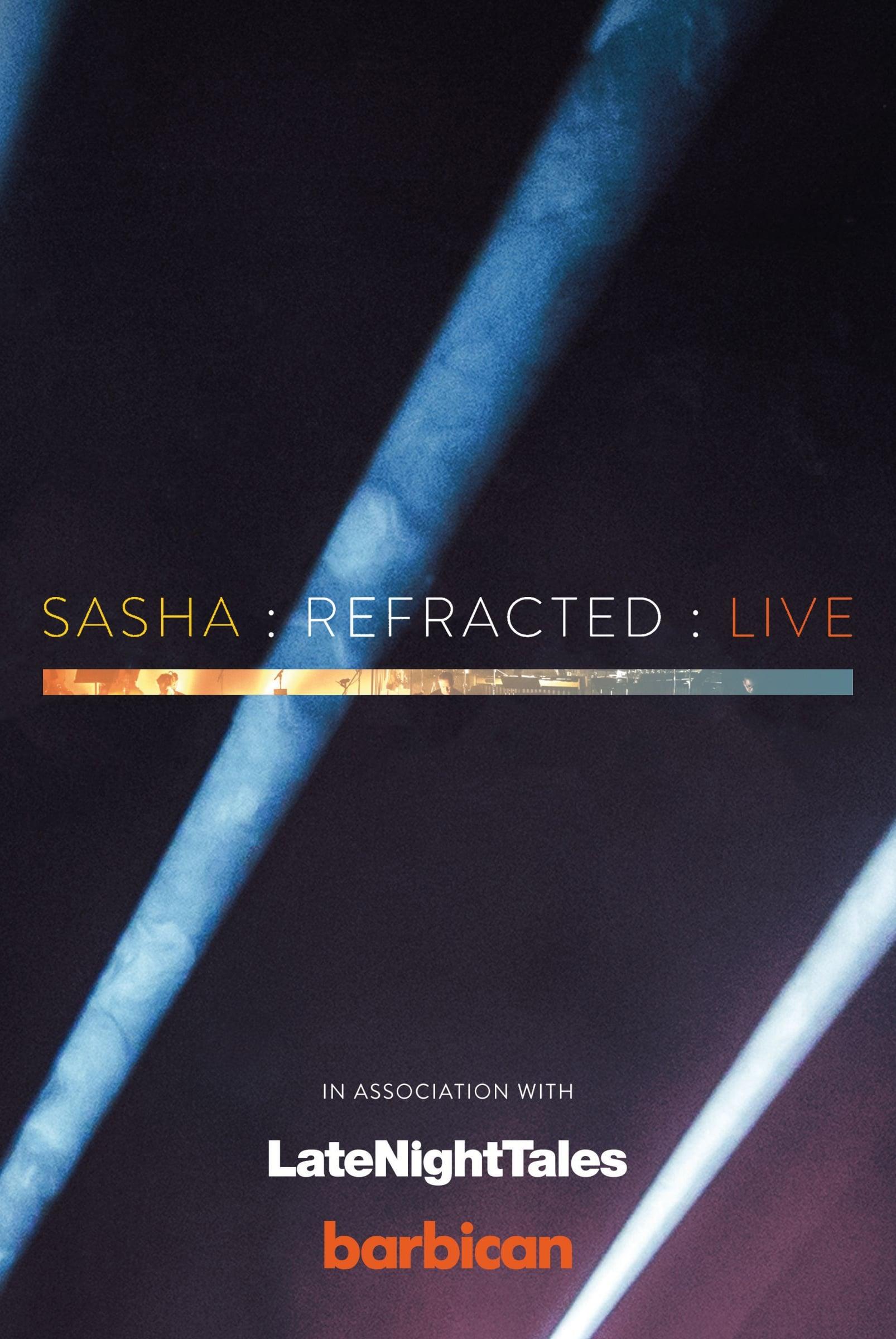 Ver Sasha : re-Fracted : Live Online HD Español ()