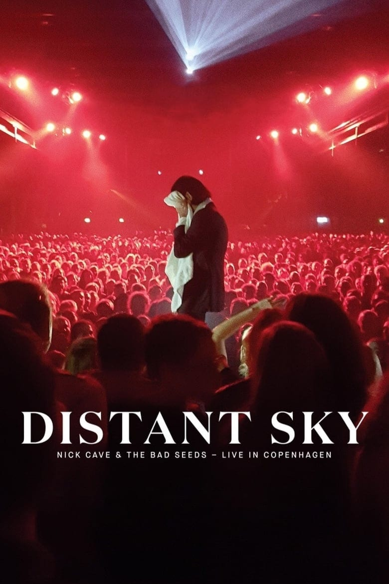 watch Distant Sky: Nick Cave & The Bad Seeds – Live in Copenhagen 2018 online free