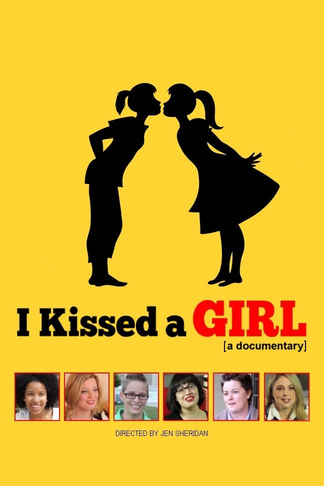I Kissed a Girl: A Documentary (2015)