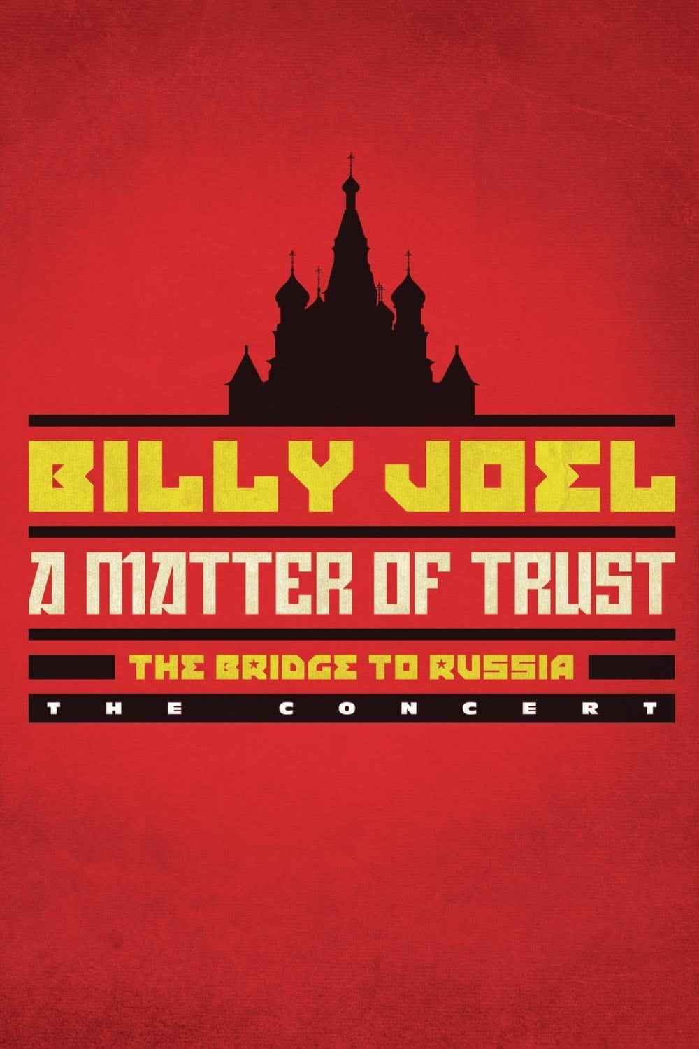 Billy Joel: A Matter of Trust - The Bridge to Russia (2014)