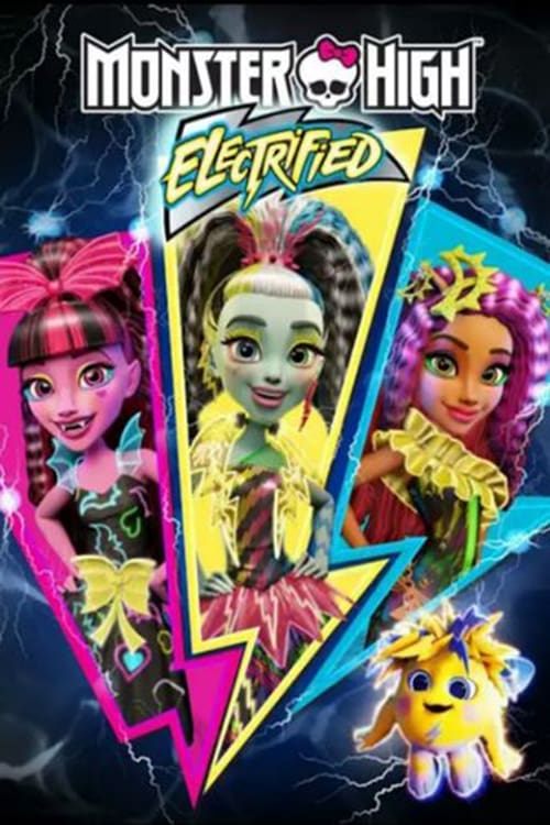 Monster High: Electrified / Monster High: Ηλεκτρομορφές