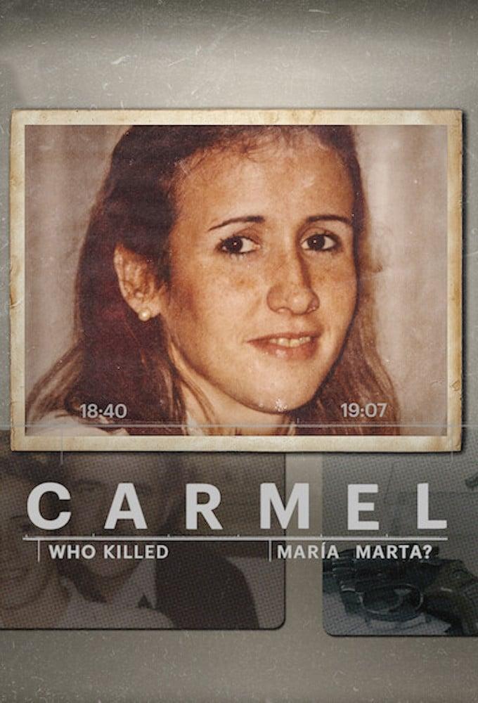 Carmel: ¿Quién mató a María Marta?