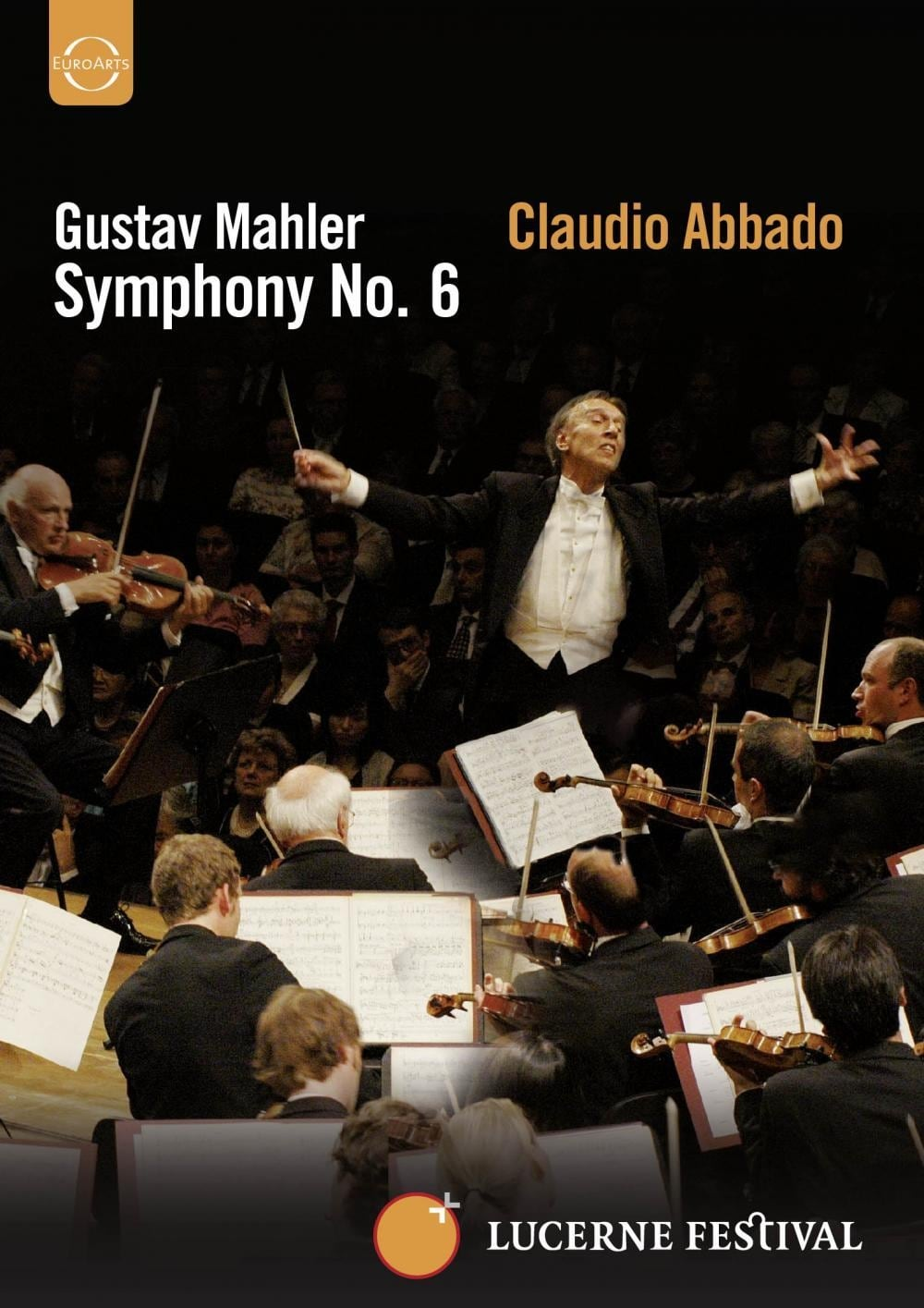 Lucerne Festival: Mahler: Symphony No. 6