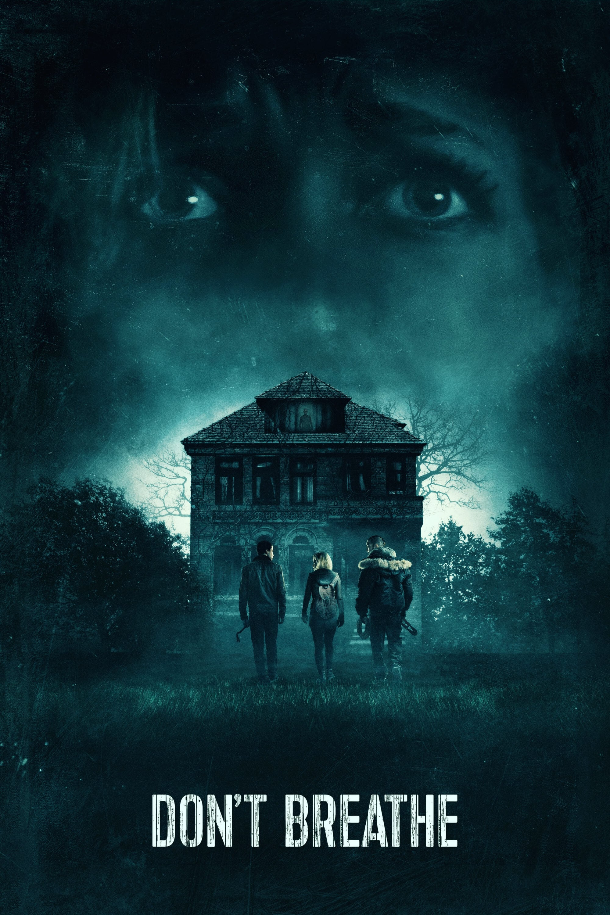 Don't Breathe (2016) - Posters — The Movie Database (TMDb)