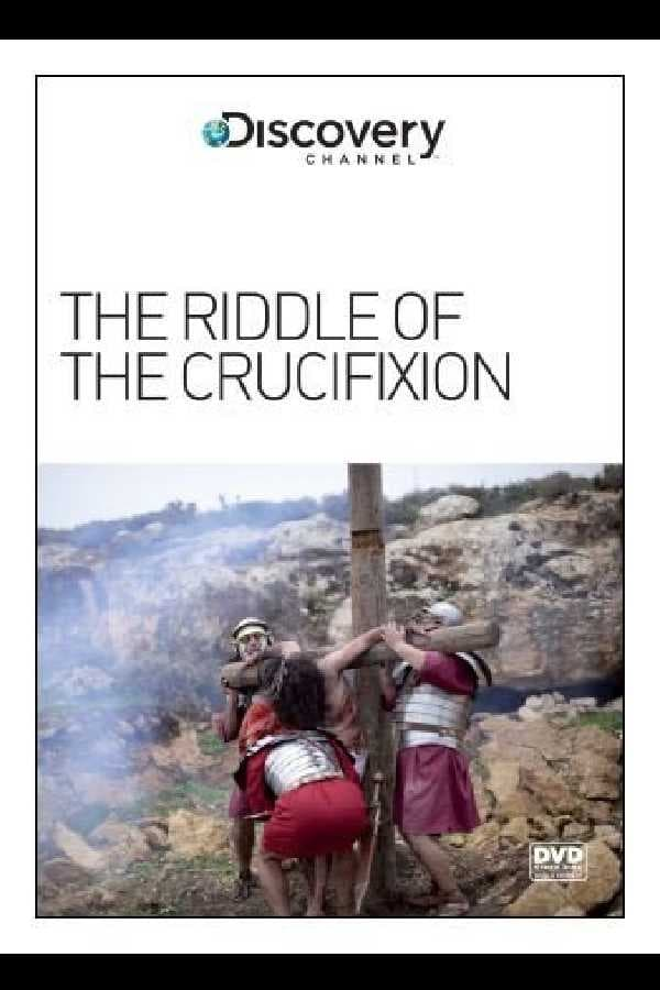 The Riddle of the Crucifixion