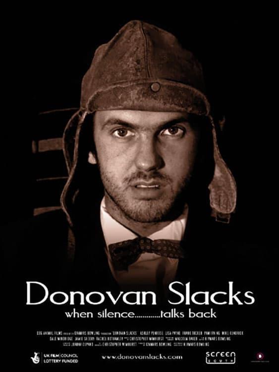 Donovan Slacks (2007)