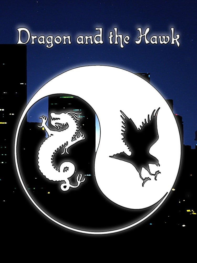 watch Dragon and the Hawk 2001 online free