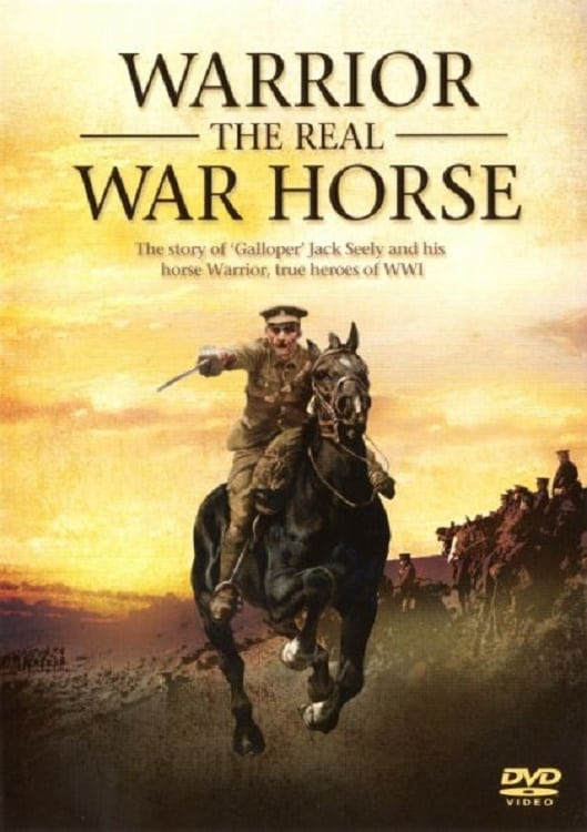 Warrior: The Real War Horse