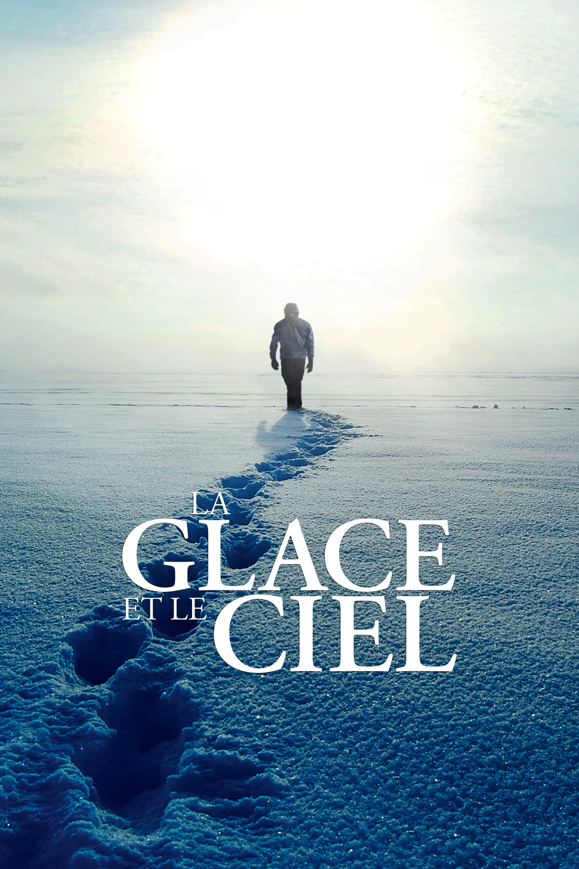 La Glace et le Ciel streaming