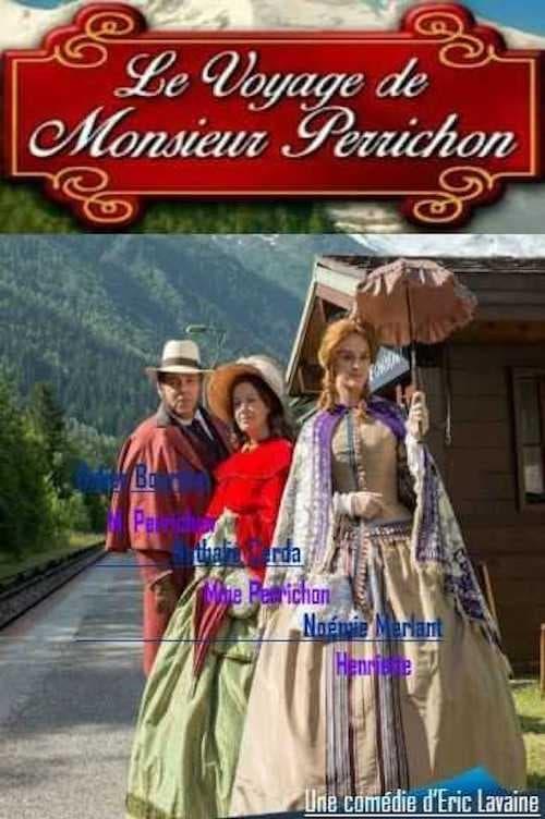 Le voyage de monsieur Perrichon (2014)