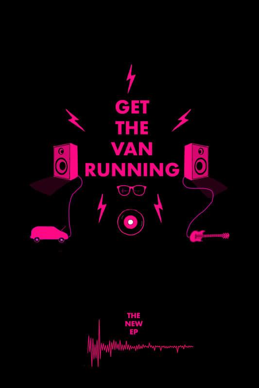 Get The Van Running (2018)
