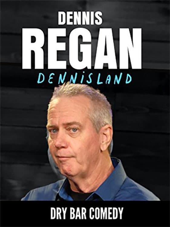 Dennis Regan: Dennisland (2018)