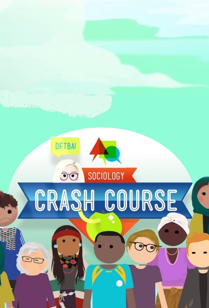 Crash Course Sociology (2017)