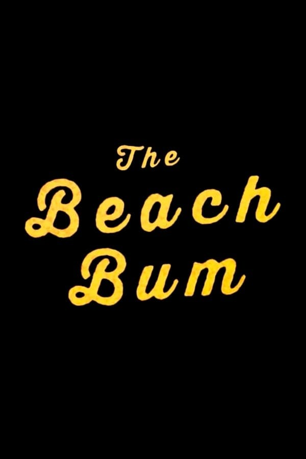 Poster and image movie Film The Beach Bum - The Beach Bum 2019