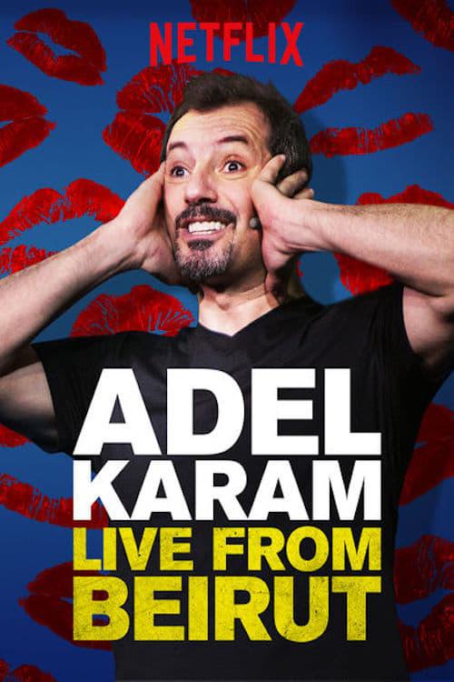 Ver Adel Karam: Live from Beirut Online HD Español ()