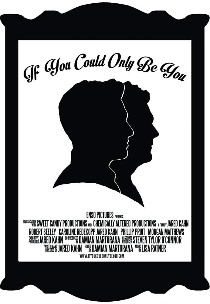 If You Could Only Be You (2015)