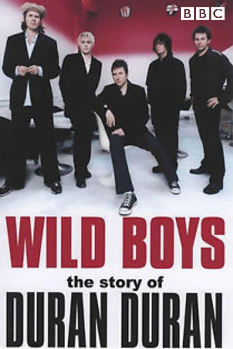 Ver Wild Boys: The Story of Duran Duran Online HD Español ()