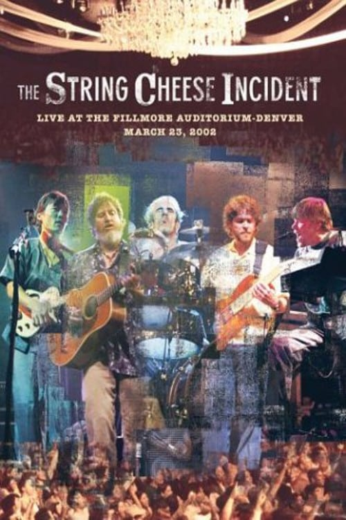 Ver String Cheese Incident – Live at the Fillmore Online HD Español (2003)
