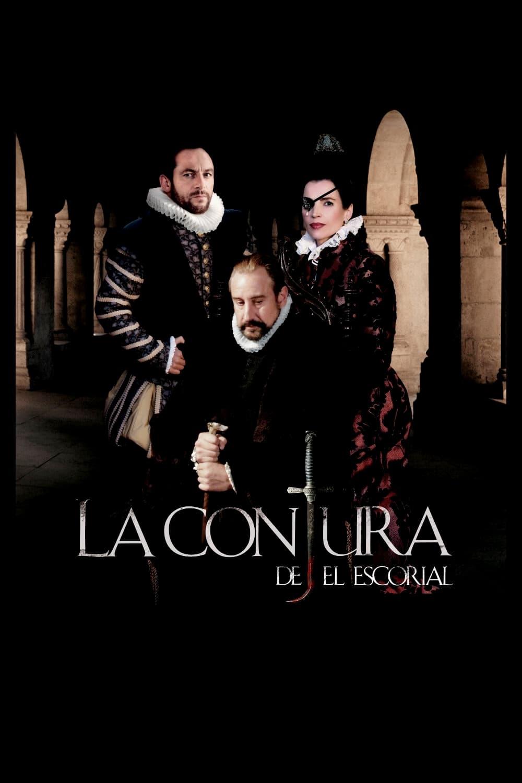 La conjura de El Escorial (2008)