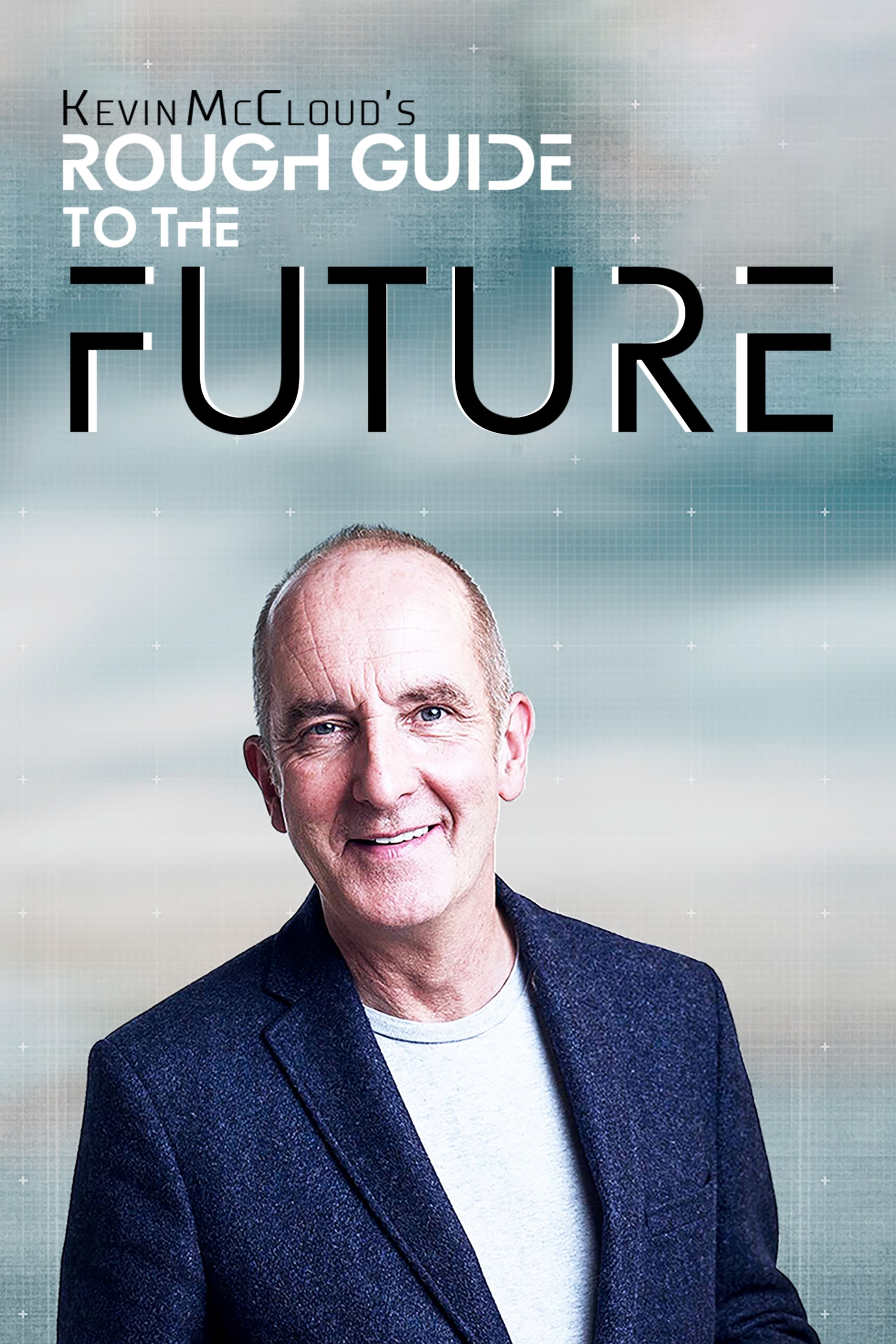 Kevin McCloud's Rough Guide to the Future TV Shows About Future