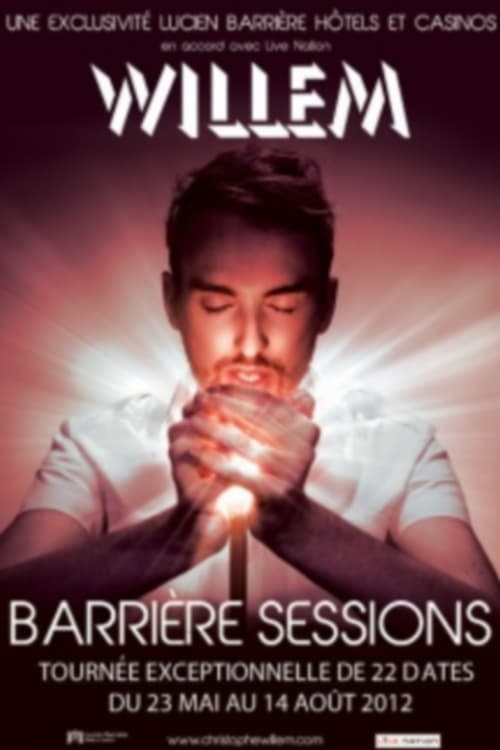 Christophe Willem, Barrière Sessions