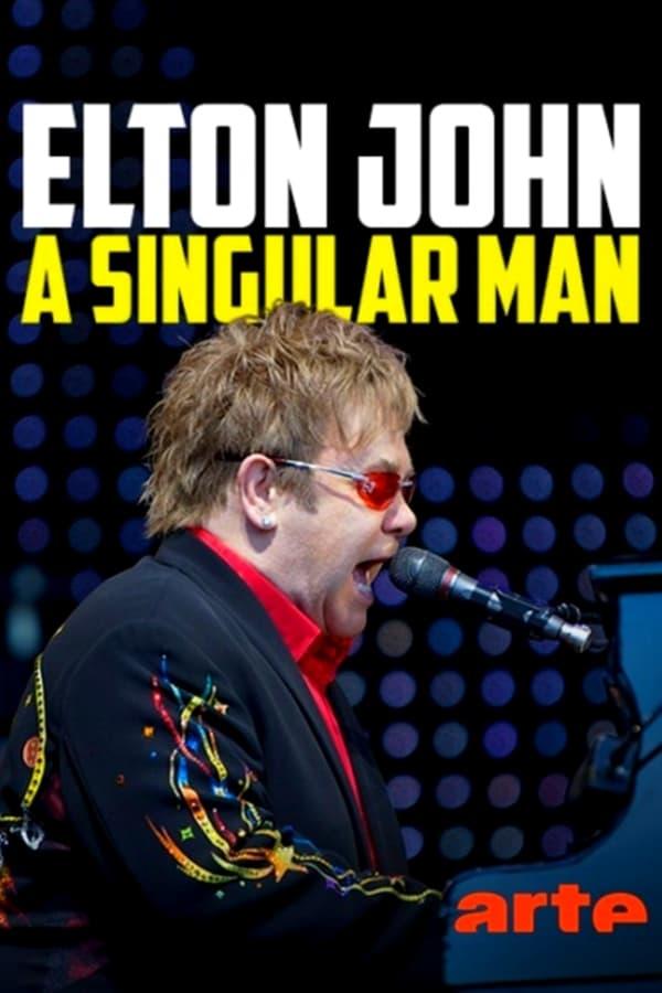 Elton John: A Singular Man (2016)