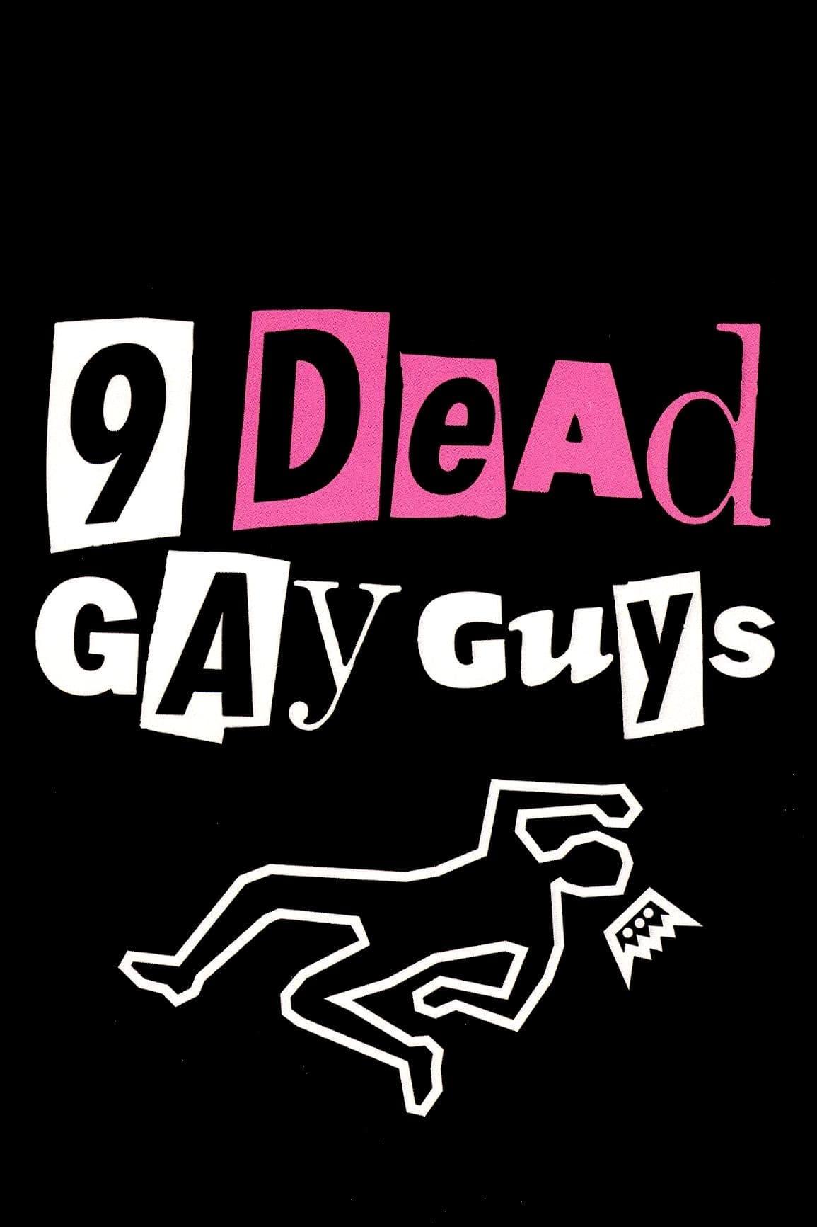 9 Dead Gay Guys