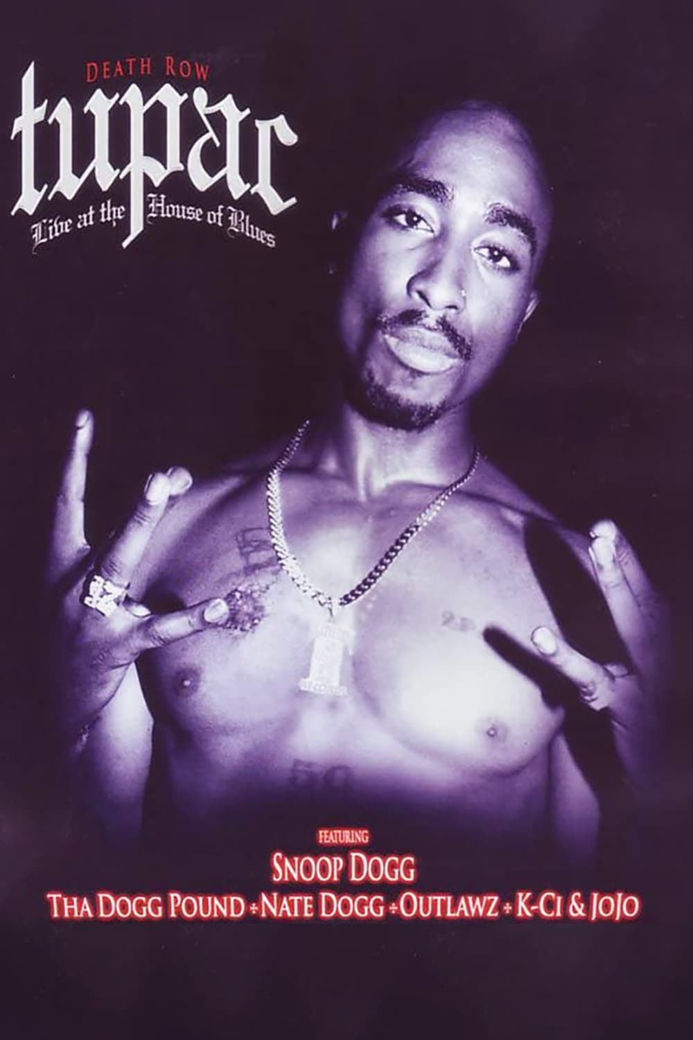 Tupac: Live at the House of Blues (1996)