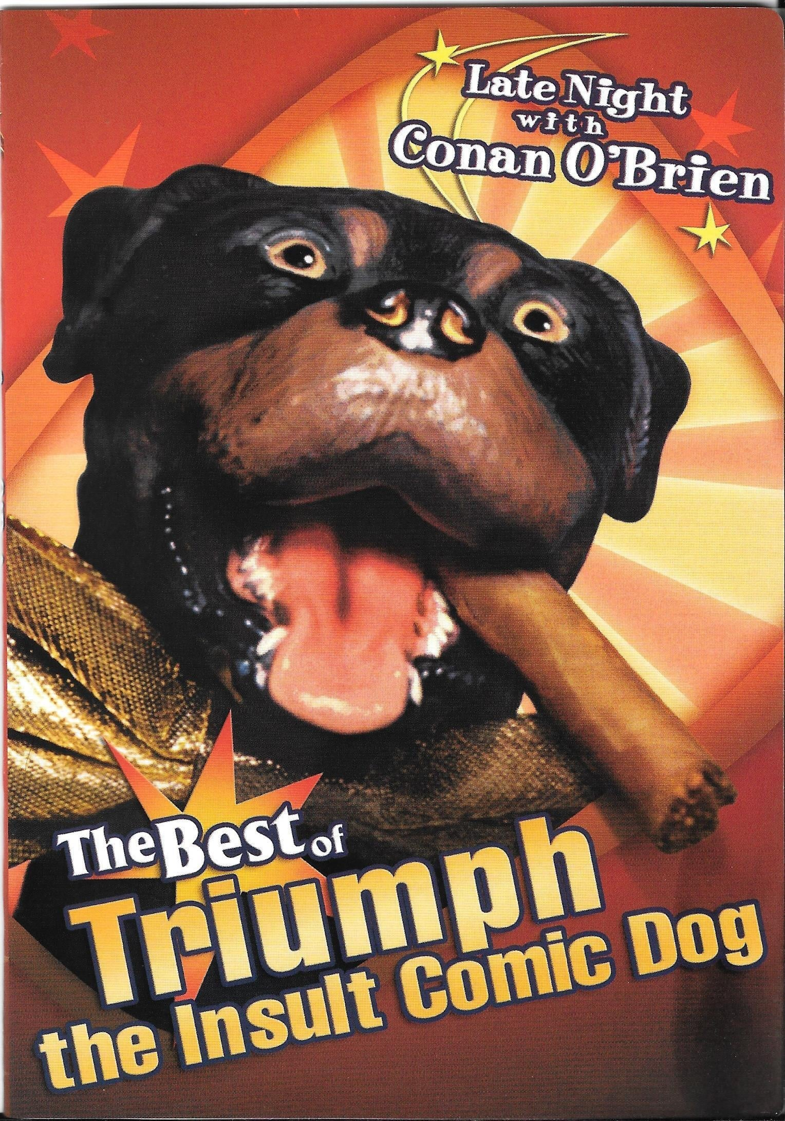 Late Night with Conan O'Brien: The Best of Triumph the Insult Comic Dog (2004)