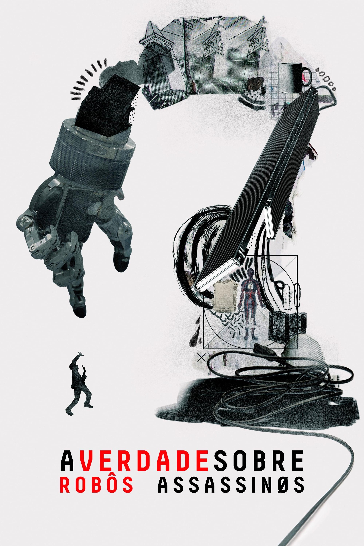 A Verdade Sobre Robôs Assassinos Dublado