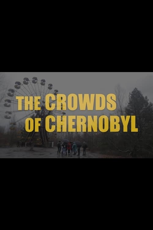 Ver The Crowds of Chernobyl Online HD Español ()