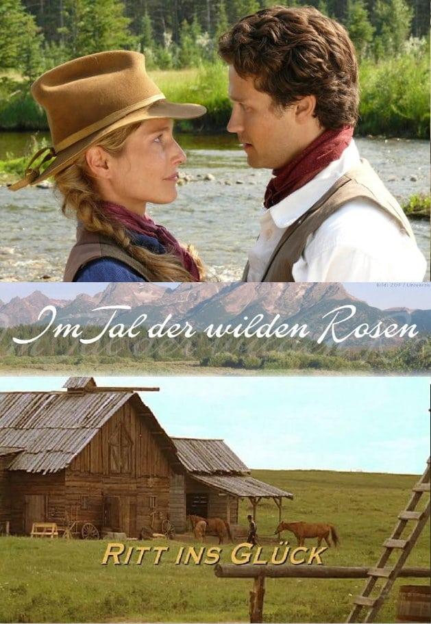 Título original: Im Tal der wilden Rosen: Ritt ins Glück (2007)