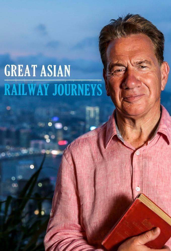 Great Asian Railway Journeys