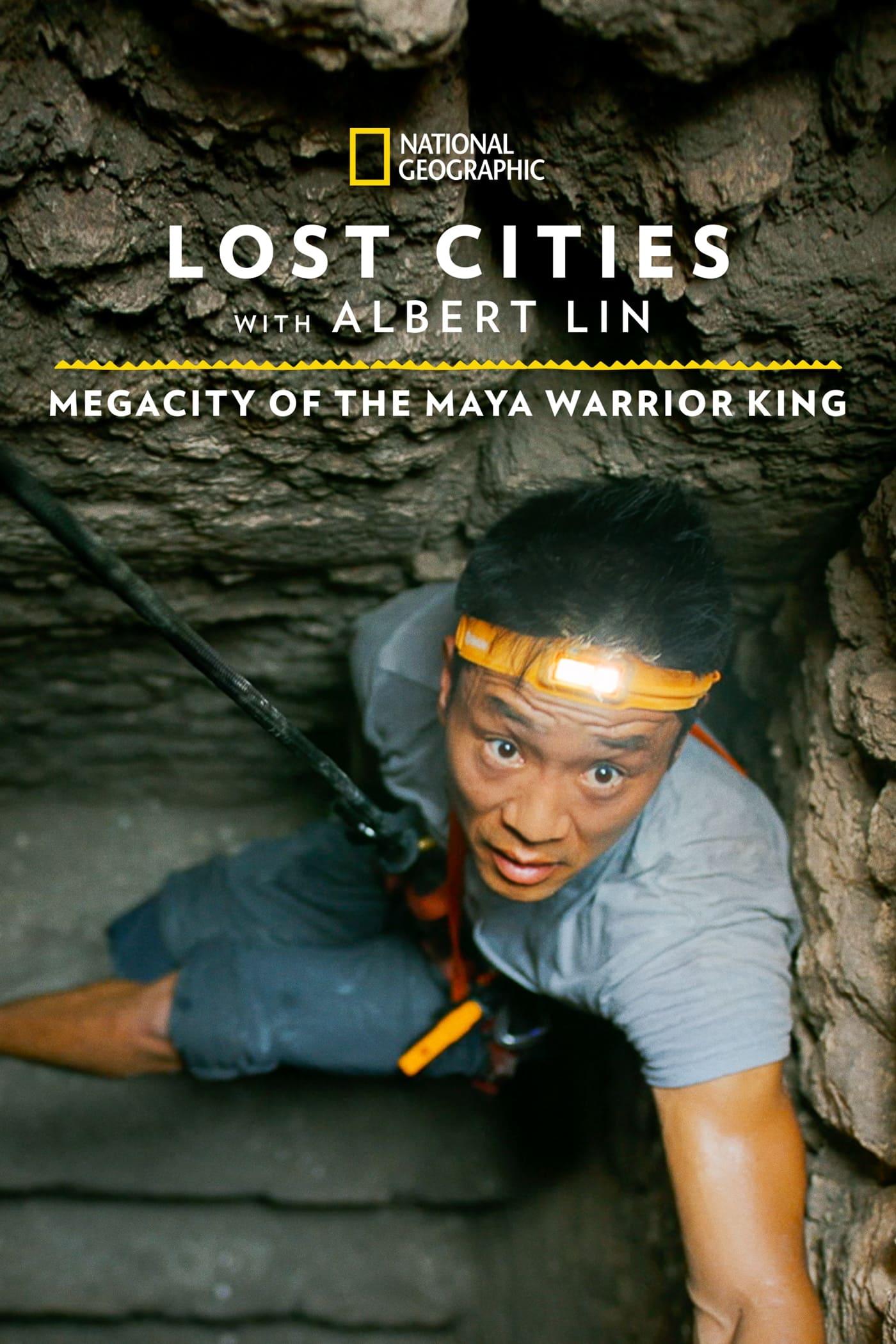 Lost Cities: Megacity of the Maya Warrior King (2021)