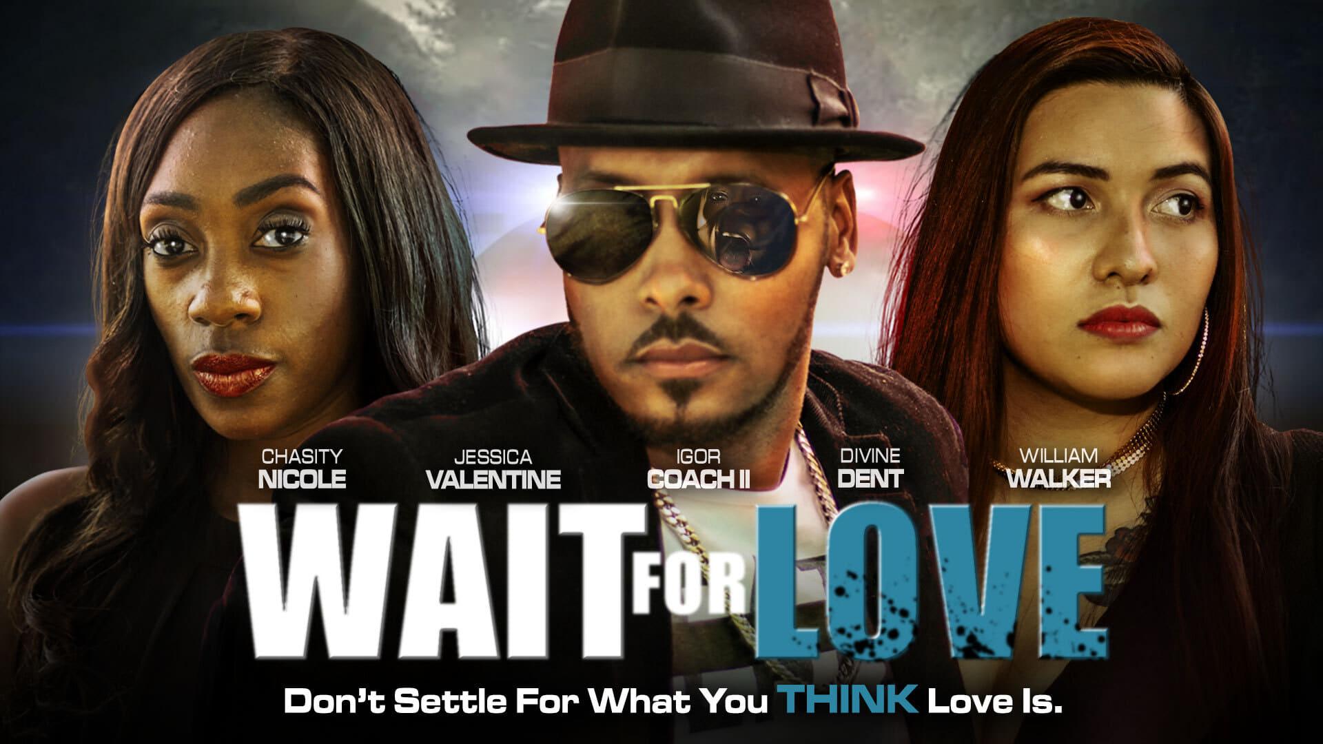 Wait for Love (2021) 4K Movie Online Full