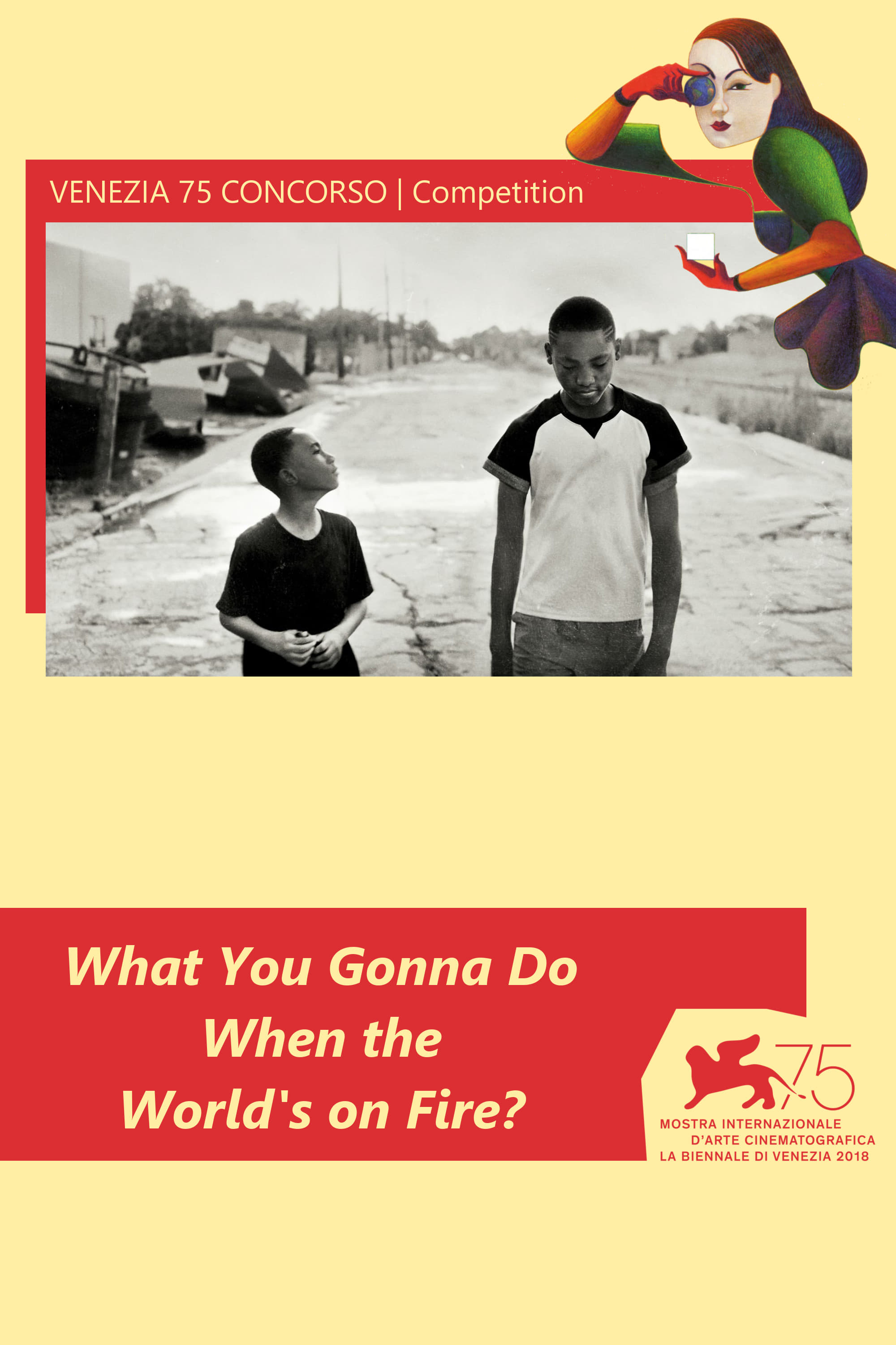 Poster and image movie Film What You Gonna Do When the World's on Fire? - What You Gonna Do When the World's on Fire? 2018