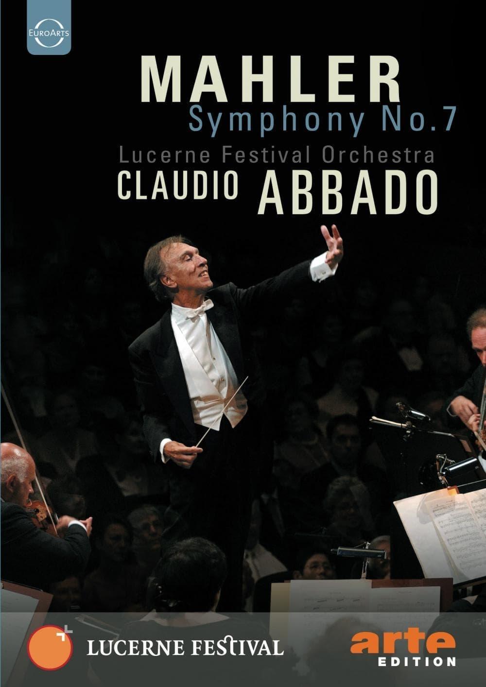 Lucerne Festival: Mahler: Symphony No. 7