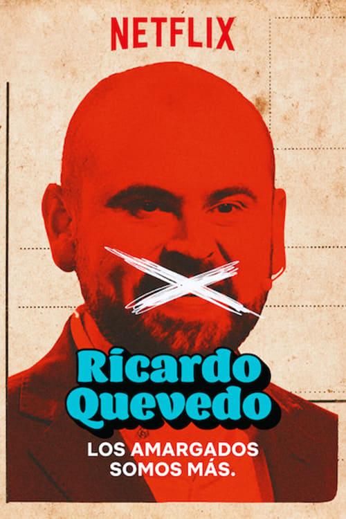 watch Ricardo Quevedo: Los amargados somos más 2019 Stream online free