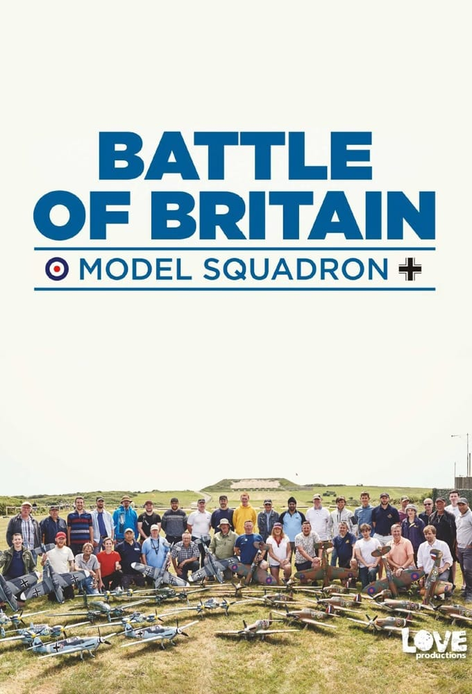 Battle of Britain: Model Squadron TV Shows About World War Ii