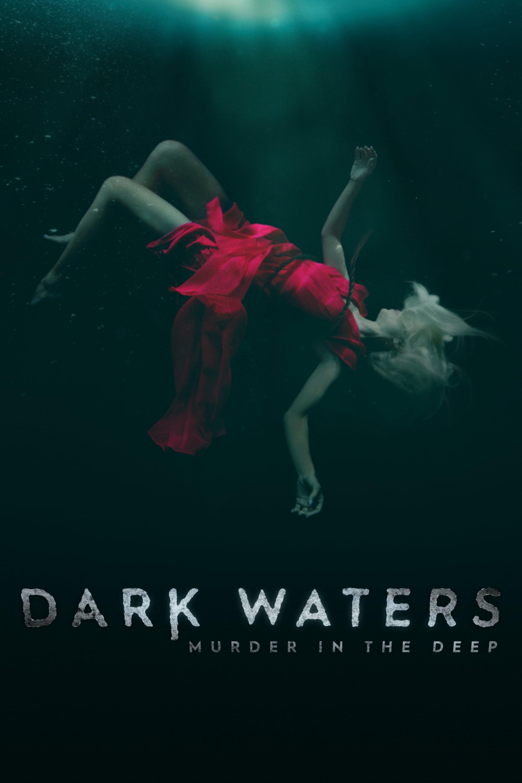 Dark Waters: Murder in the Deep (2018)