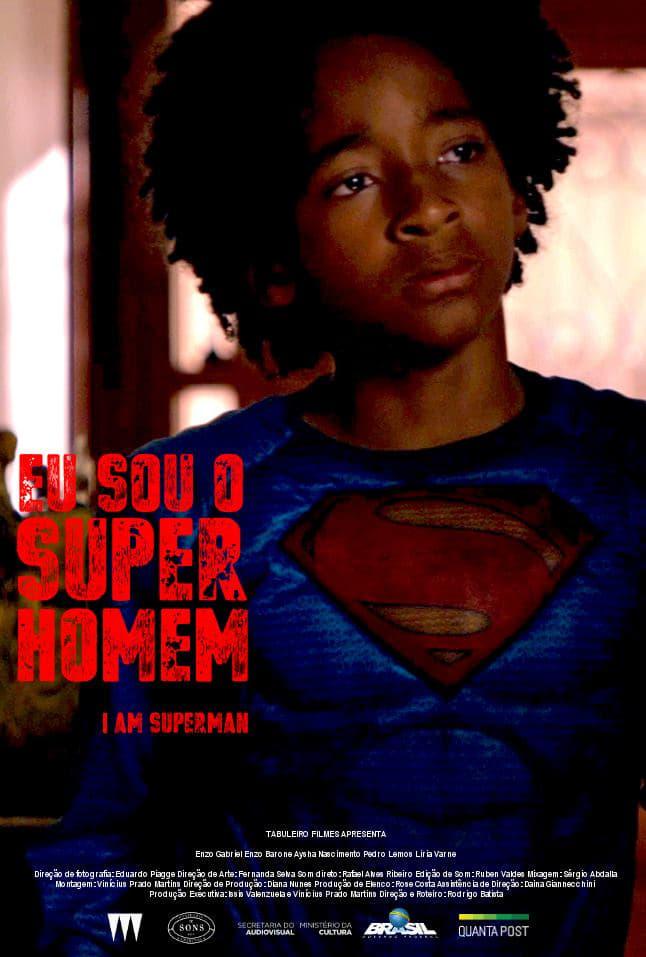 Eu sou o Super-Homem (2017)