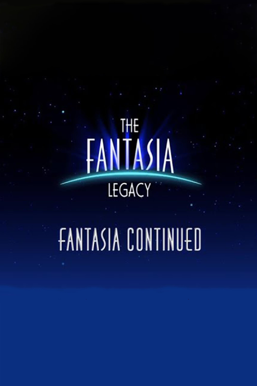 The Fantasia Legacy: Fantasia Continued (2000)