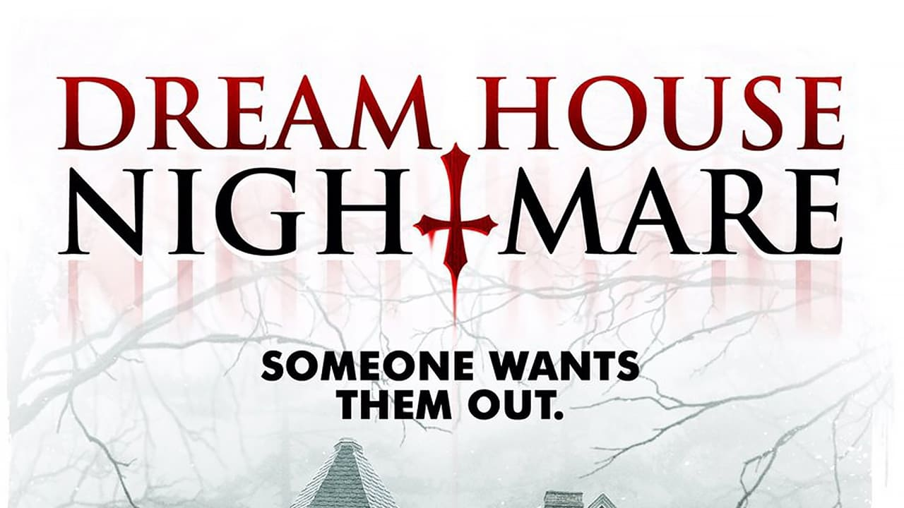 Dream House Nightmare (2017)