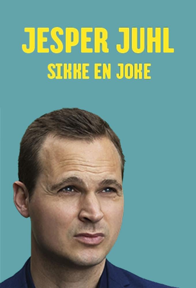 Ver Jesper Juhl: Sikke En Joke Online HD Español ()