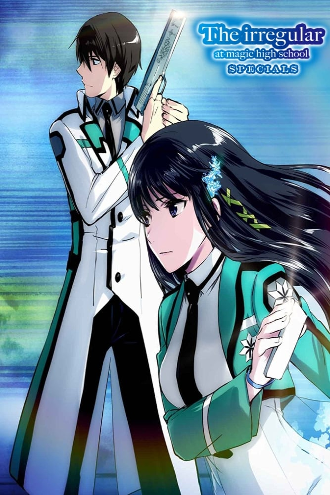 The Irregular at Magic High School Season 0