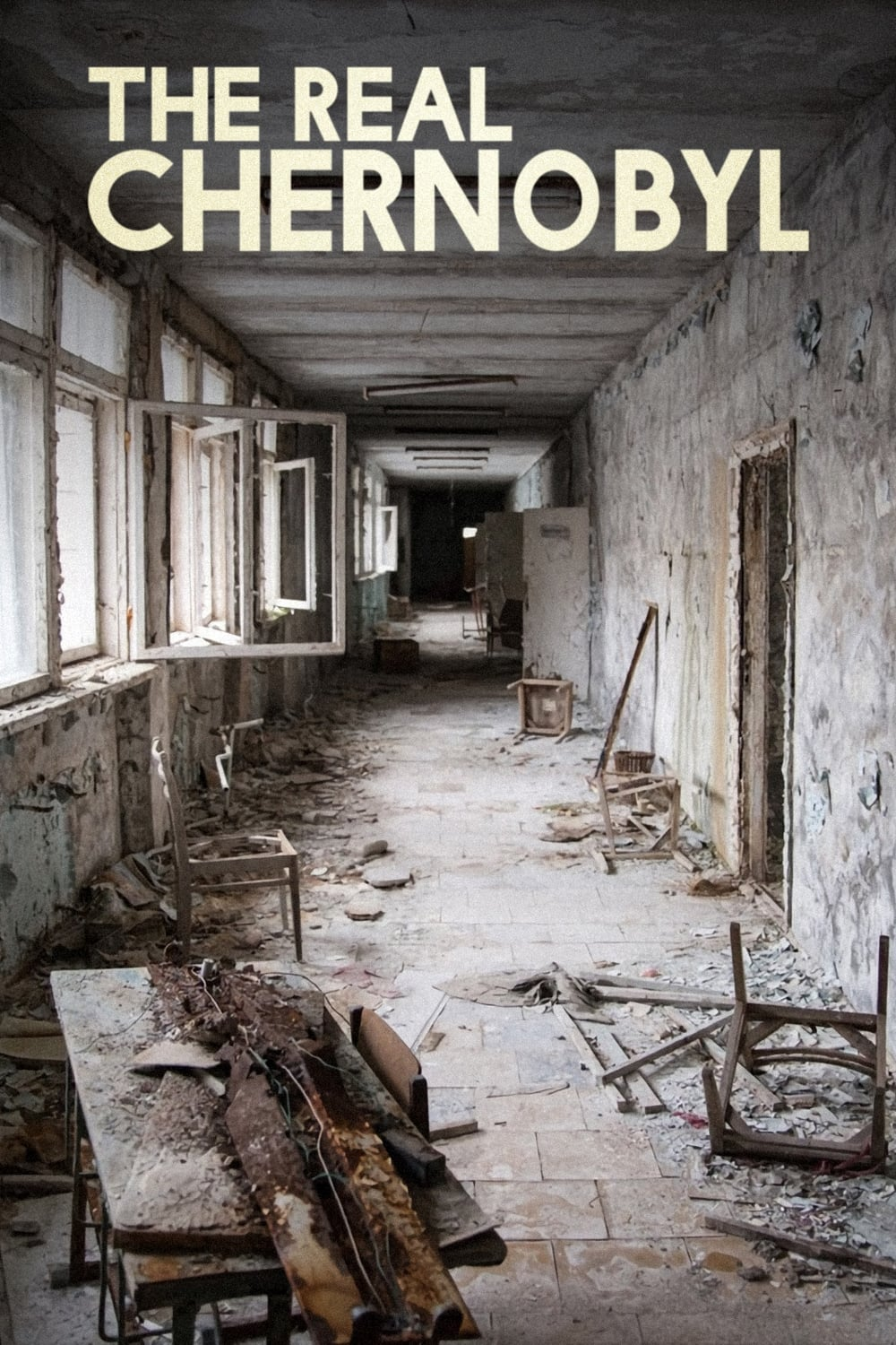 The Real Chernobyl (2019)