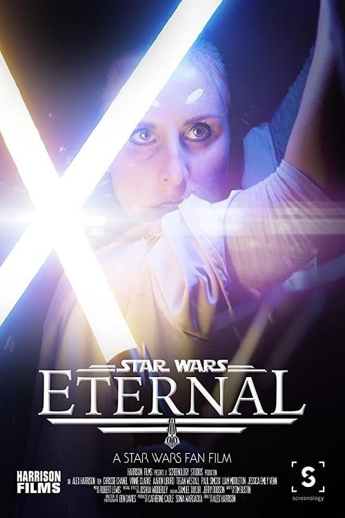 watch Eternal: A Star Wars Fan Film 2017 online free