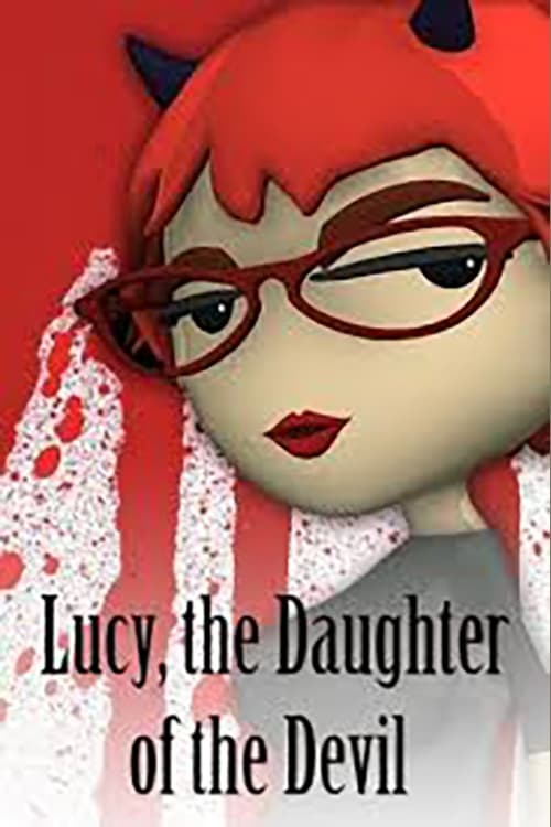 Lucy, the Daughter of the Devil (2005)