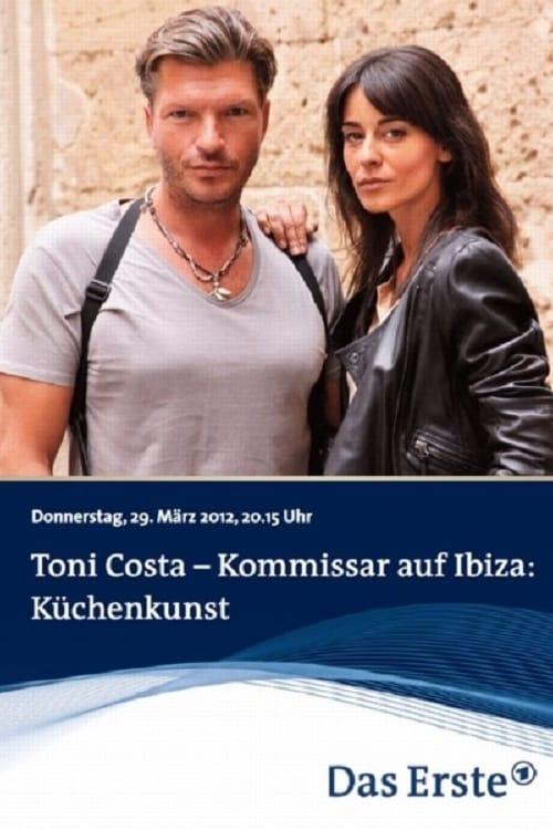 Toni Costa - Kommissar auf Ibiza: Küchenkunst (2012)